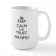 Keep Calm and TRUST Maximo Mugs