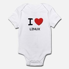 I love linux  Infant Bodysuit