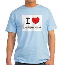 I love knifemaking T-Shirt