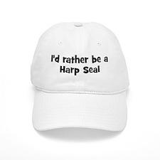 Rather be a Harp Seal Baseball Cap