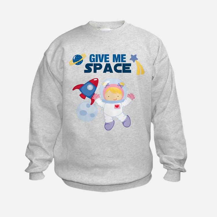 Give Me Space Girl Sweatshirt