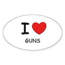 I love guns Oval Decal