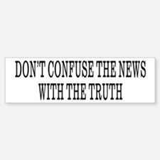 Don't Confuse The News Bumper Car Car Sticker