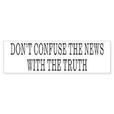 Don't Confuse The News Bumper Car Sticker