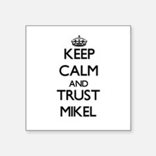 Keep Calm and TRUST Mikel Sticker
