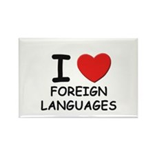 I love foreign languages Rectangle Magnet