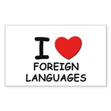 I love foreign languages Rectangle Decal