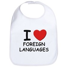 I love foreign languages  Bib