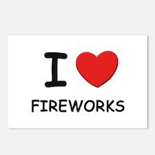 I love fireworks  Postcards (Package of 8)