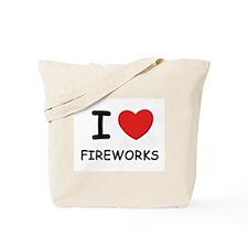 I love fireworks Tote Bag