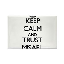 Keep Calm and TRUST Misael Magnets