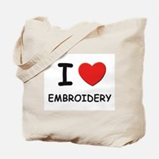 I love embroidery Tote Bag