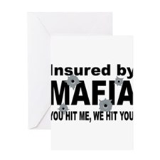 Insured by Mafia Greeting Cards