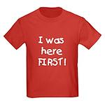 I Was Here First Kids Dark T-Shirt