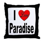 I Love Paradise Throw Pillow