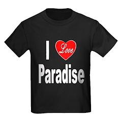 I Love Paradise (Front) Kids Dark T-Shirt