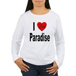 I Love Paradise (Front) Women's Long Sleeve T-Shir