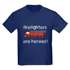 Firefighters Are Heroes T