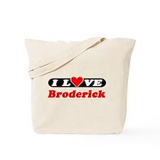 I Love Broderick Tote Bag