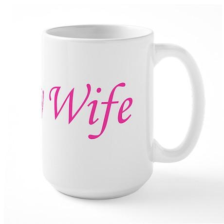 Trophy Wife Large Mug
