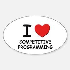 I love competitive programming Oval Decal