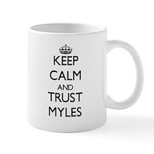 Keep Calm and TRUST Myles Mugs