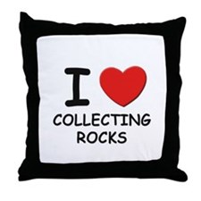 I love collecting rocks  Throw Pillow