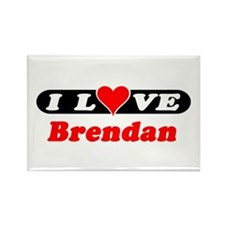 I Love Brendan Rectangle Magnet