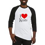 I Love Keats Baseball Jersey