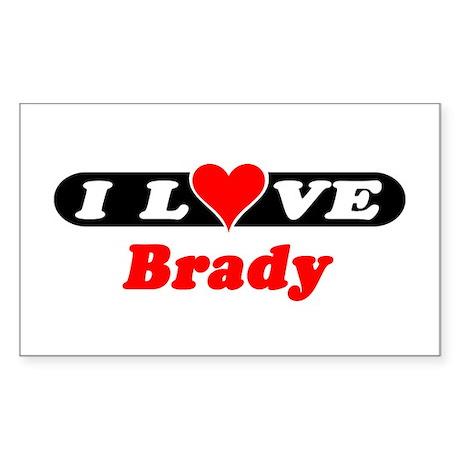 I Love Brady Rectangle Sticker
