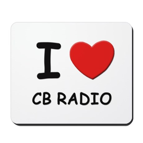 I love cb radio Mousepad