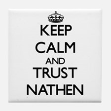 Keep Calm and TRUST Nathen Tile Coaster