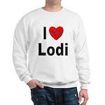 I Love Lodi (Front) Sweatshirt