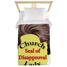 Church Lady SEAL OF DISAPPROVAL Twin Duvet