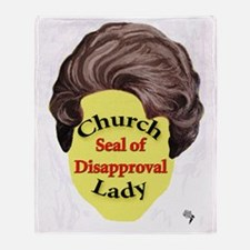 Church Lady SEAL OF DISAPPROVAL Throw Blanket