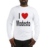 I Love Modesto (Front) Long Sleeve T-Shirt