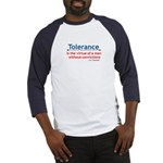 Tolerance quote Baseball Jersey