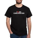 I Love My Girlfriends (heart) Dark T-Shirt