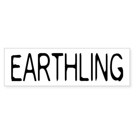 Earthling Bumper Sticker