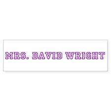 mrs. david wright Bumper Bumper Sticker