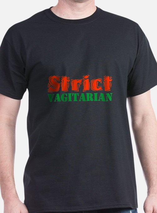 Strict Vagitarian II T-Shirt