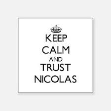 Keep Calm and TRUST Nicolas Sticker