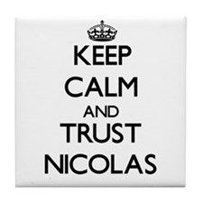 Keep Calm and TRUST Nicolas Tile Coaster