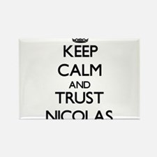 Keep Calm and TRUST Nicolas Magnets