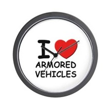 I love armored vehicles  Wall Clock