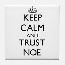 Keep Calm and TRUST Noe Tile Coaster