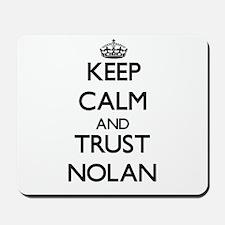Keep Calm and TRUST Nolan Mousepad