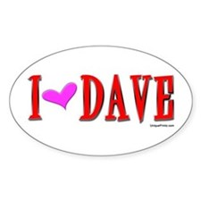 """I """"HEART"""" DAVE Oval Decal"""