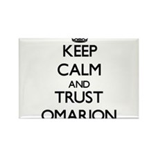 Keep Calm and TRUST Omarion Magnets
