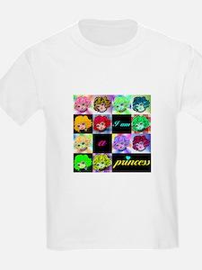 I am a Princess of all kinds! T-Shirt